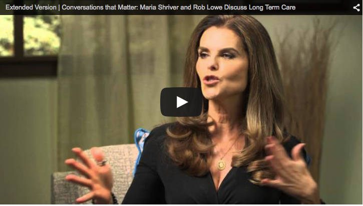 Maria Shriver & Rob Lowe on Long Term Care Planning